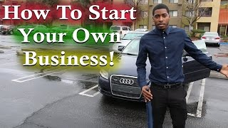 Download How to Start your Own Business to become an Entrepreneur! Video