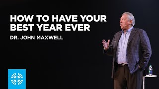 Download How to Have Your Best Year Ever | Dr. John Maxwell Video