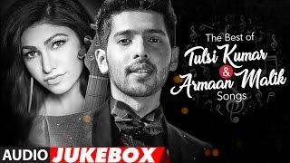 Download The Best Of Tulsi Kumar & Armaan Malik Songs 2017   Audio Jukebox   T-Series Video
