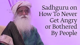 Download Sadhguru on How To Never Get Angry or Bothered By People Video