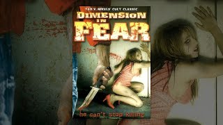 Download Dimension in Fear | Full Horror Movie Video