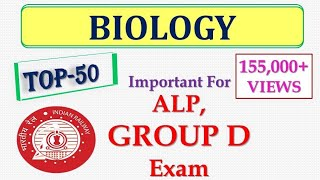 Download TOP 50 Questions of Biology for RRB ALP/ GROUP D Exam 2018 !! Railway Exam 2018 Video