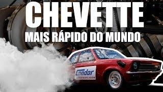Download CHEVETTE MAIS RÁPIDO DO MUNDO ✅ Video