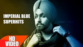 Download Ammy Virk | Imperial Blue Superhits | Speed Records Video