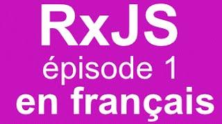 Download RxJS - tutoriel 1 : création d'un Observable Video
