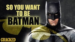 Download So You Want To Be BATMAN Video