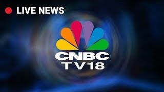 Download CNBC TV18 Live Stream | Business News in English Video