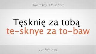 Download How to Say ″I Miss You″ in Polish | Polish Lessons Video