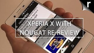 Download Sony Xperia X with Nougat and Price Drop: 2017 Re-Review Video