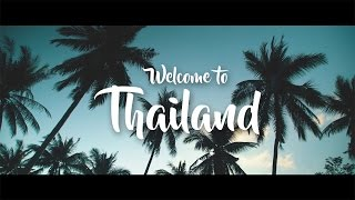 Download Welcome to Thailand Video