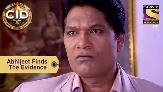 Download Your Favorite Character | Abhijeet Finds The Evidence | CID Video
