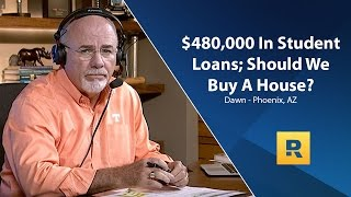 Download $480,000 In Student Loans; Should We Buy a House? Video