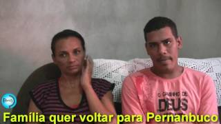 Download Família quer voltar para Pernambuco Video