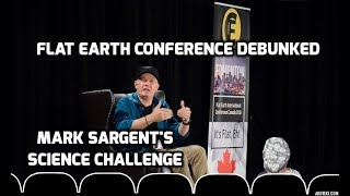 Download Flat Earth Conference Debunked - Mark Sargent's Science Challenge Video