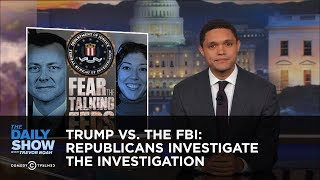 Download Trump vs. The FBI: Republicans Investigate the Investigation: The Daily Show Video