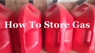 Download Survival Skills 101: How To Store Gas. Video