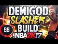 Download ULTIMATE SLASHER BUILD! GREEN THREES! UNLIMITED CONTACT DUNKS! LEGIT DEMIGOD - NBA 2K17 Video