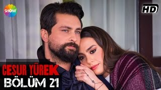 Download Cesur Yürek 21.Bölüm (Final) Video