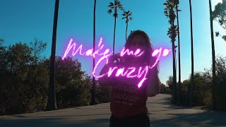Download Charming Horses & Twan Ray - Make Me Go Crazy Video