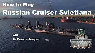 Download How To Play Russian Cruiser Svietlana In World Of Warships Video