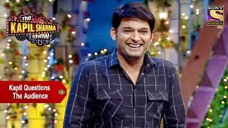 Download Kapil, One On One With The Audience - The Kapil Sharma Show Video