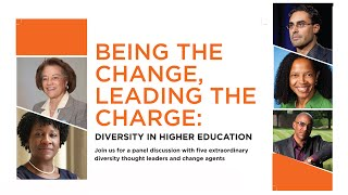 Download Being the Change, Leading the Charge: Diversity in Higher Education Video