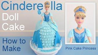 Download Cinderella Cake How to Make a Disney Princess Cinderella Doll Cake Video