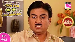 Download Taarak Mehta Ka Ooltah Chashmah - Full Episode 942 - 05th February , 2018 Video