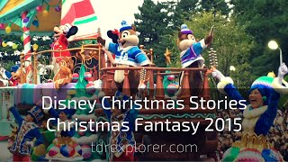 Download Disney Christmas Stories - Tokyo Disneyland Christmas Fantasy November 9th 2015 Video