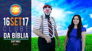 Download CLUBE DA BÍBLIA - BARTIMEU - 16/09/2017 - BLOCO 01 Video