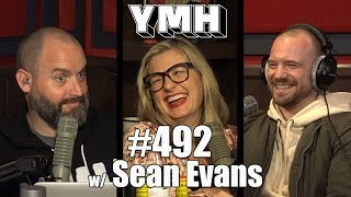 Download Your Mom's House Podcast - Ep. 492 w/ Sean Evans Video