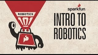 Download SparkFun Robotics 101: Intro to Robotics Video