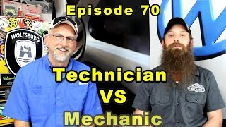 Download Being a Technician vs Being a Mechanic ~ Podcast Episode 70 Video