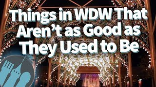 Download Things In Disney World That Just Aren't As Good As They Used To Be Video