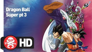 Download Dragon Ball Super Part 3 - Official Trailer Video
