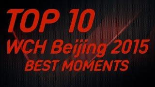 Download Top 10 Beijing 2015 Best Moment Video