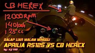 Download Aprilia RS125 VS CB HEREX    Aji VAS Video