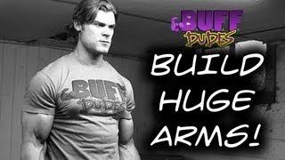 Download How To Build Big Biceps / Guns / Arms - Buff Dudes Video