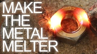 Download How to Make The Metal Melter Video
