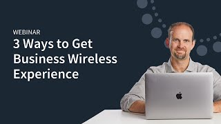 Download 3 Ways to Get Business Wireless Experience Video