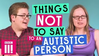Download Things Not To Say To An Autistic Person Video