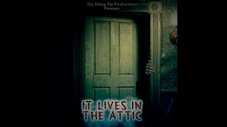 Download It Lives in the Attic - Trailer 2 Video