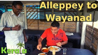 Download Alleppey to Wayanad via Kozhikode | North Kerala tour Episode 12 Video
