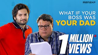 Download MensXP   What If... Your Boss Was Your Dad? Ft. Ali Fazal and Tigmanshu Dhulia Video