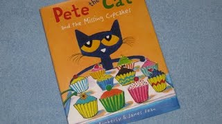 Download Pete The Cat and the Missing Cupcakes Children's Read Aloud Story Book For Kids By James Dean Video