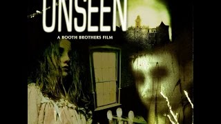 Download The Unseen (Full Movie) Best Paranormal Scenes of Syfy's Booth Brothers Films Video