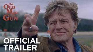 Download THE OLD MAN & THE GUN | Official Trailer [HD] | FOX Searchlight Video