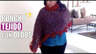 Download CÓMO TEJER UN PONCHO - Con dedos - Yo Tejo con LAURA CEPEDA Video