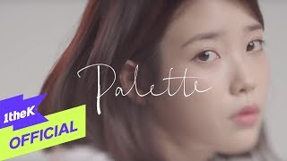 Download [MV] IU(아이유) Palette(팔레트) (Feat. G-DRAGON) Video