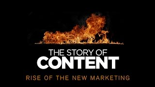 Download Documentary- The Story of Content: Rise of the New Marketing Video